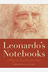 Leonardo's Notebooks: Writing and Art of the Great Master (Notebook Series) Kindle Edition