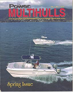 The Power of Multihulls Magazine, Spring 1999 (Vol 1, No 2)