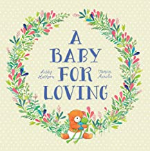 A Baby For Loving: Little Hare Books