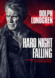 Dolph Lundgren Stars in HARD NIGHT FALLING on DVD an d Digital Dec. 10 from Lionsgate