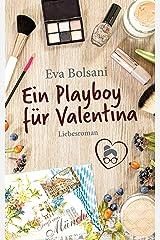 Ein Playboy für Valentina (Münchner Mädels WG) Kindle Ausgabe