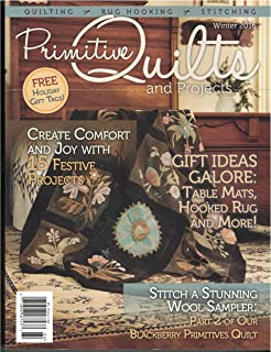 Primitive Quilts & Projects Winter 2016