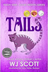 Tails (Silver Wishes Book 1) Kindle Edition
