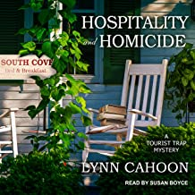Hospitality and Homicide: Tourist Trap Mystery Series, Book 8