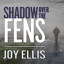Shadow over the Fens: DI Nikki Galena Series, Book 2