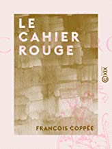Le Cahier rouge (French Edition)