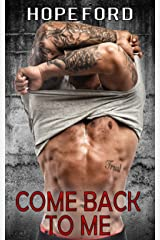 Come Back To Me: An Older Man, Younger Woman Steamy Sweet Romance Kindle Edition