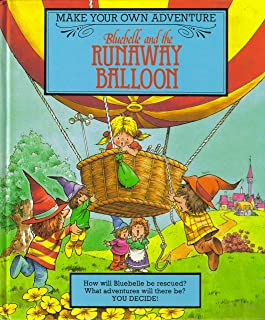 Bluebell & The Runaway Balloon (Make Your Own Adventure)