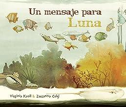 Un mensaje para Luna (Moon's Messenger) (Spanish Edition)