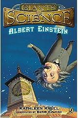 Albert Einstein (Giants of Science) Kindle Edition
