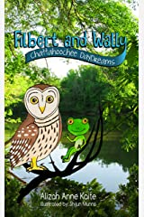 Filbert and Wally: Chattahoochee Daydreams Kindle Edition