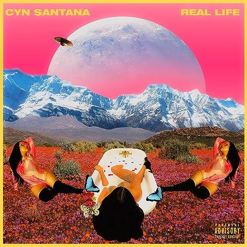 "Image result for Cyn Santana - ""Real Life"