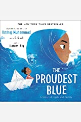 The Proudest Blue: A Story of Hijab and Family Kindle Edition