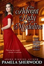 The Advent of Lady Madeline: A Novella (The Lyons Pride)