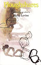 Ploughshares Winter 2007-2008 Guest-Edited by Philip Levine