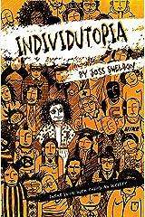 INDIVIDUTOPIA: A novel set in a neoliberal dystopia (English Edition) Versión Kindle