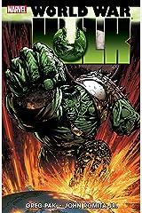 Hulk: World War Hulk Kindle Edition