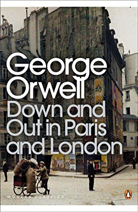 Down and Out in Paris and London (Penguin Modern Classics) (English Edition)