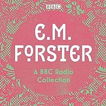 E. M. Forster: A BBC Radio Collection