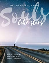 Souls Like Stars: Renew Your Mind, Heal Your Heart, Unveil Your Shine
