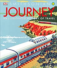 Journey: An Illustrated History of Travel