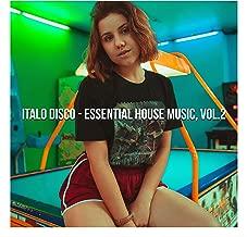 Italo Disco - Essential House Music, Vol. 2