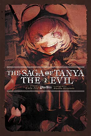 The Saga of Tanya the Evil, Vol. 2 (light novel): Plus Ultra (English Edition)