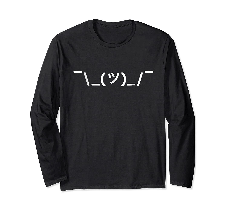 Text Shrug Whatever Funny Ascii Shirts Long Sleeve T-shirt