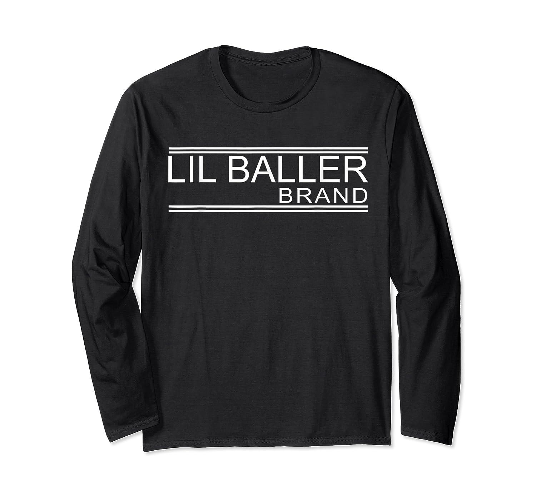 Lil Baller Brand T-shirt Basketball Shirt For Ballers Long Sleeve T-shirt