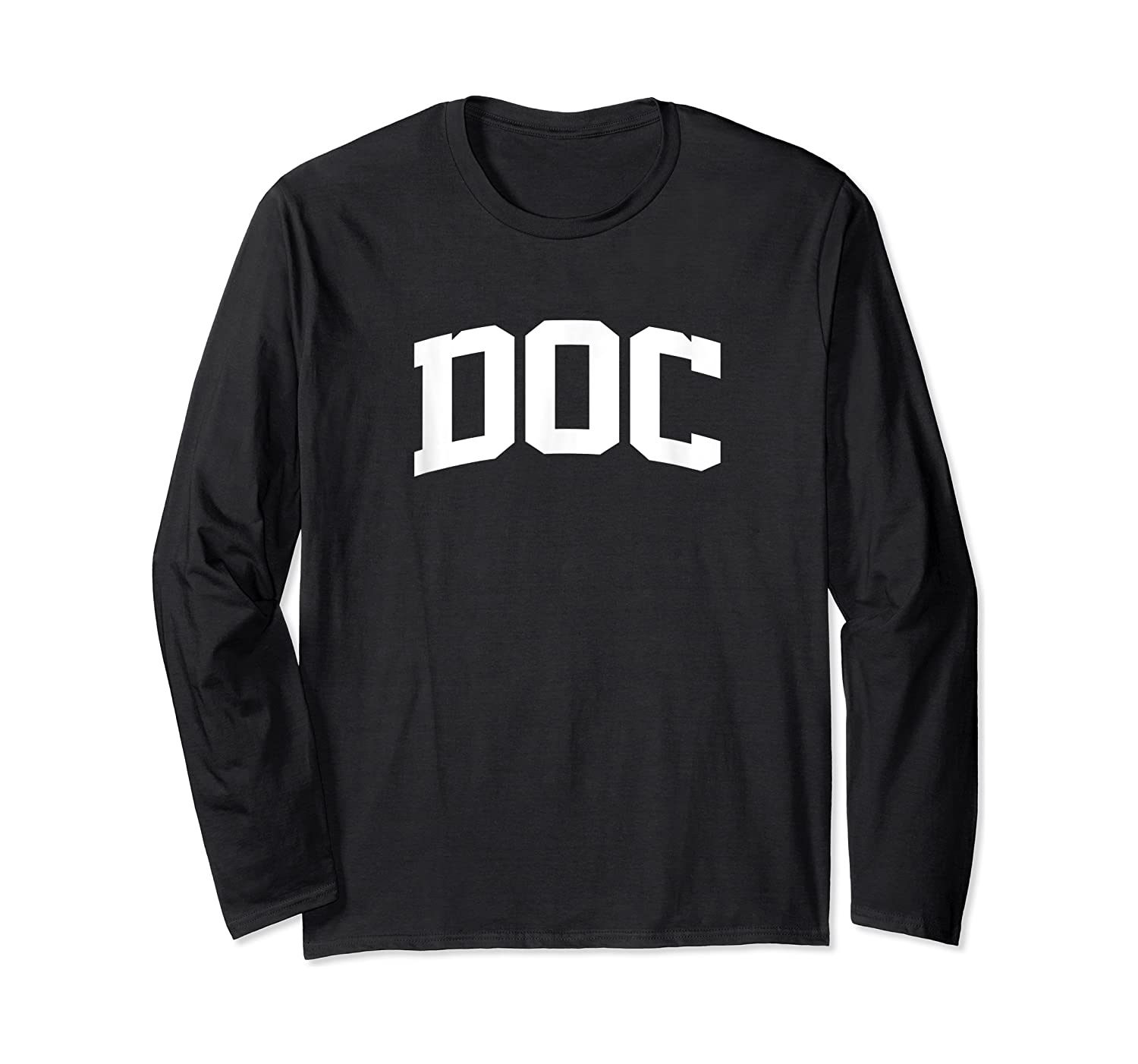Doc Name Last Family First College Arch T-shirt Long Sleeve T-shirt