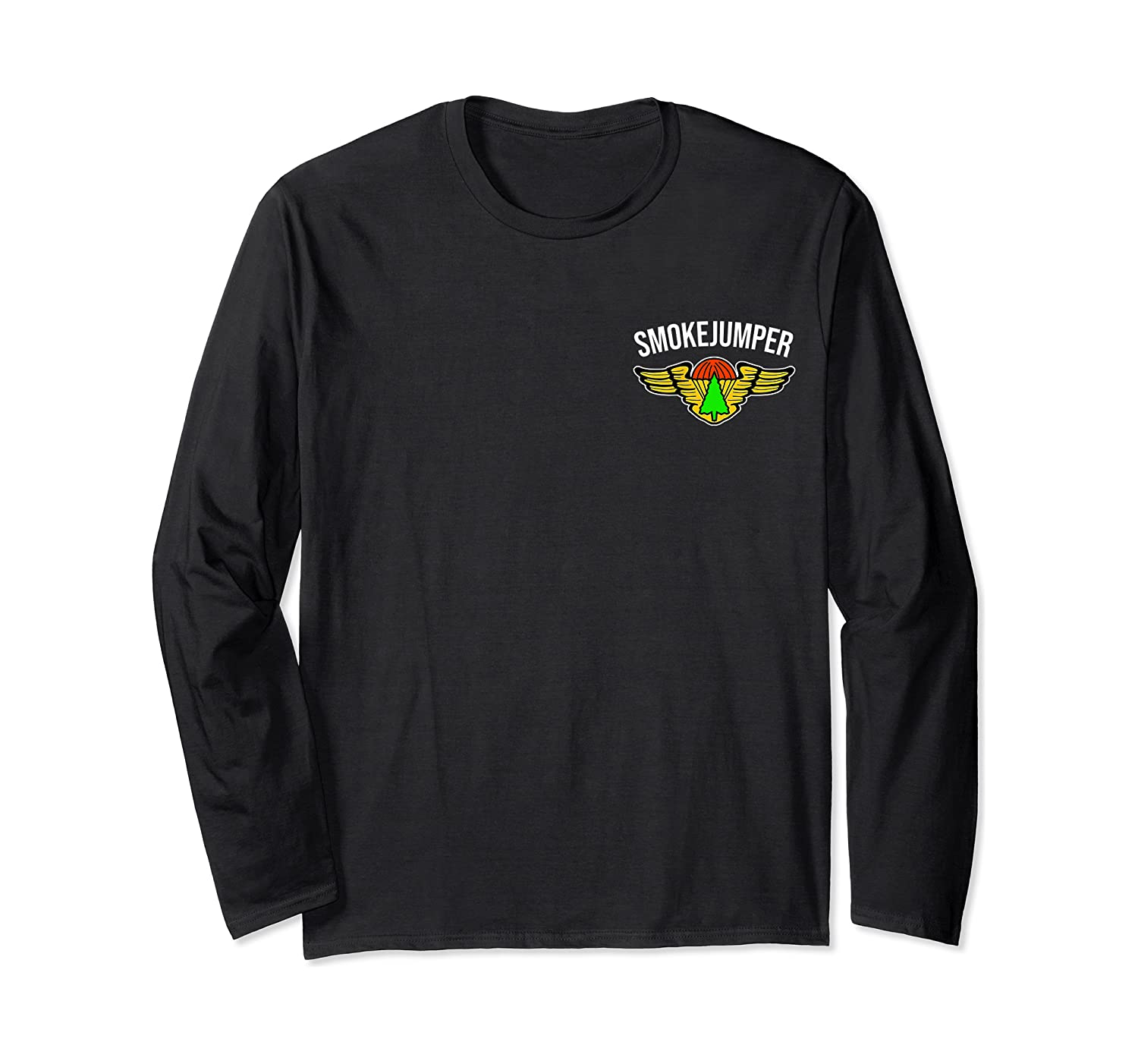 Smokejumper For Shirts Long Sleeve T-shirt