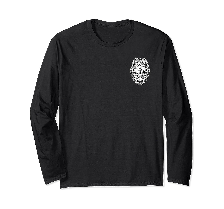 Corrections Officer Badge Shirt Departt Of Gifts Long Sleeve T-shirt