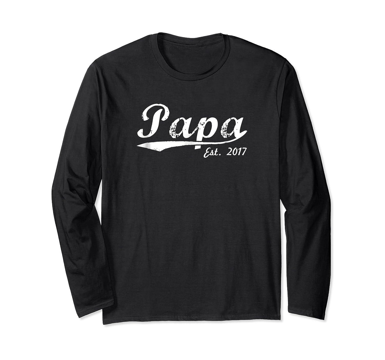 New Papa Papa Est 2017 Papa To Be Shirts Long Sleeve T-shirt