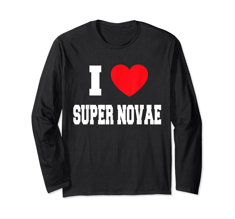 Love Super Novae Shirts Long Sleeve T-shirt
