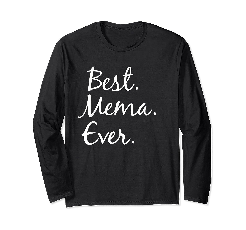 Best Mema Ever T-shirt - Gifts For Grandma Long Sleeve T-shirt