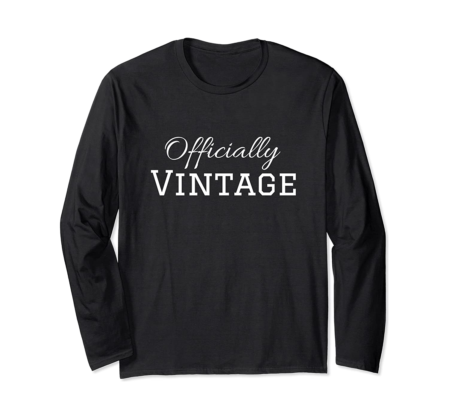 Vintage Funny Birthday T Shirt For Age 20 And Up Long Sleeve T-shirt
