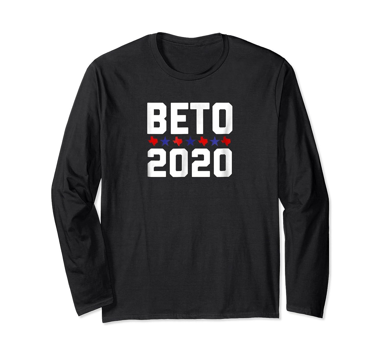 Beto For President 2020 T-shirt Beto Orourke Shirt Long Sleeve T-shirt
