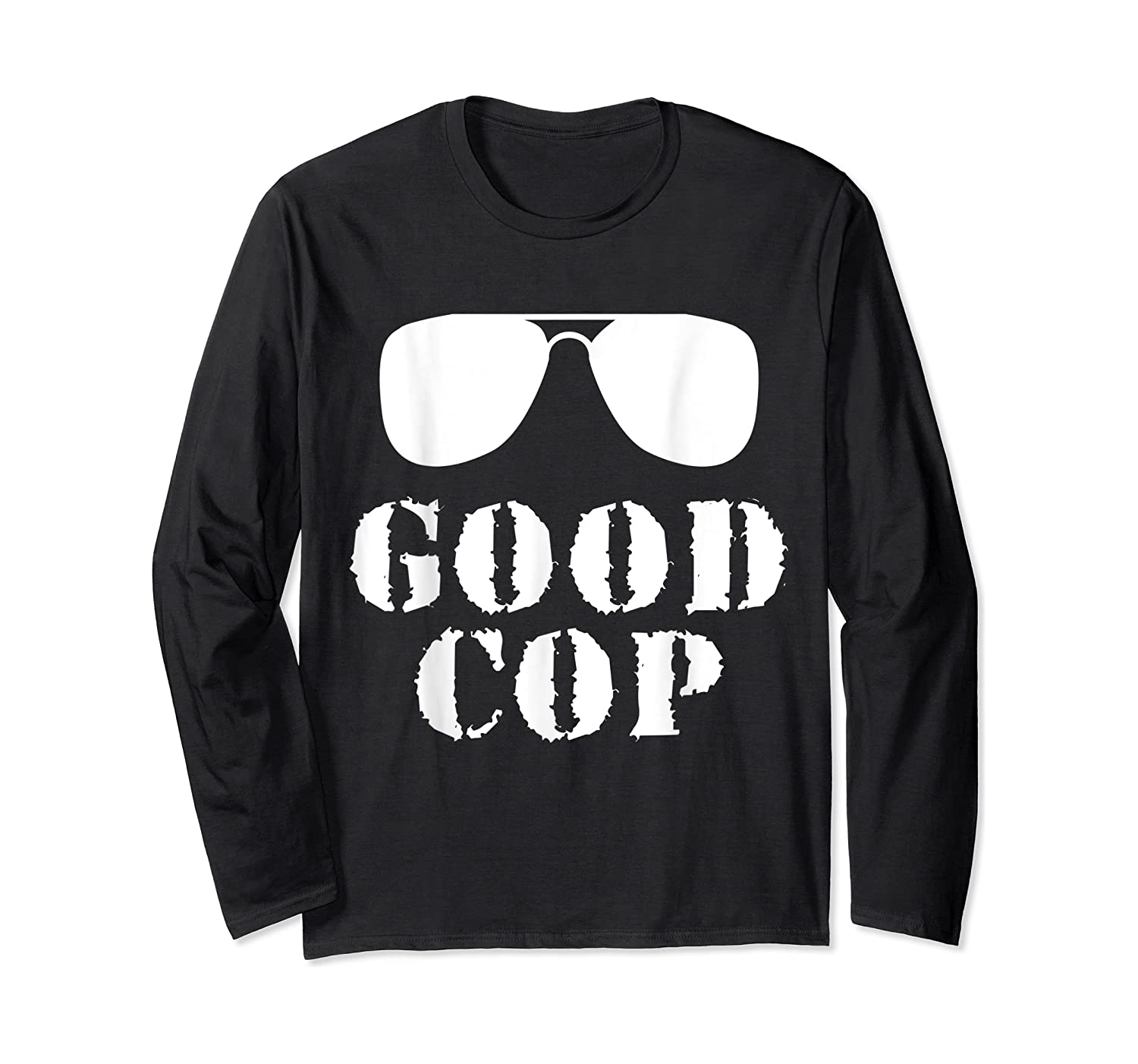 Good Cop Funny Police Father And Son Matching Shirts Long Sleeve T-shirt