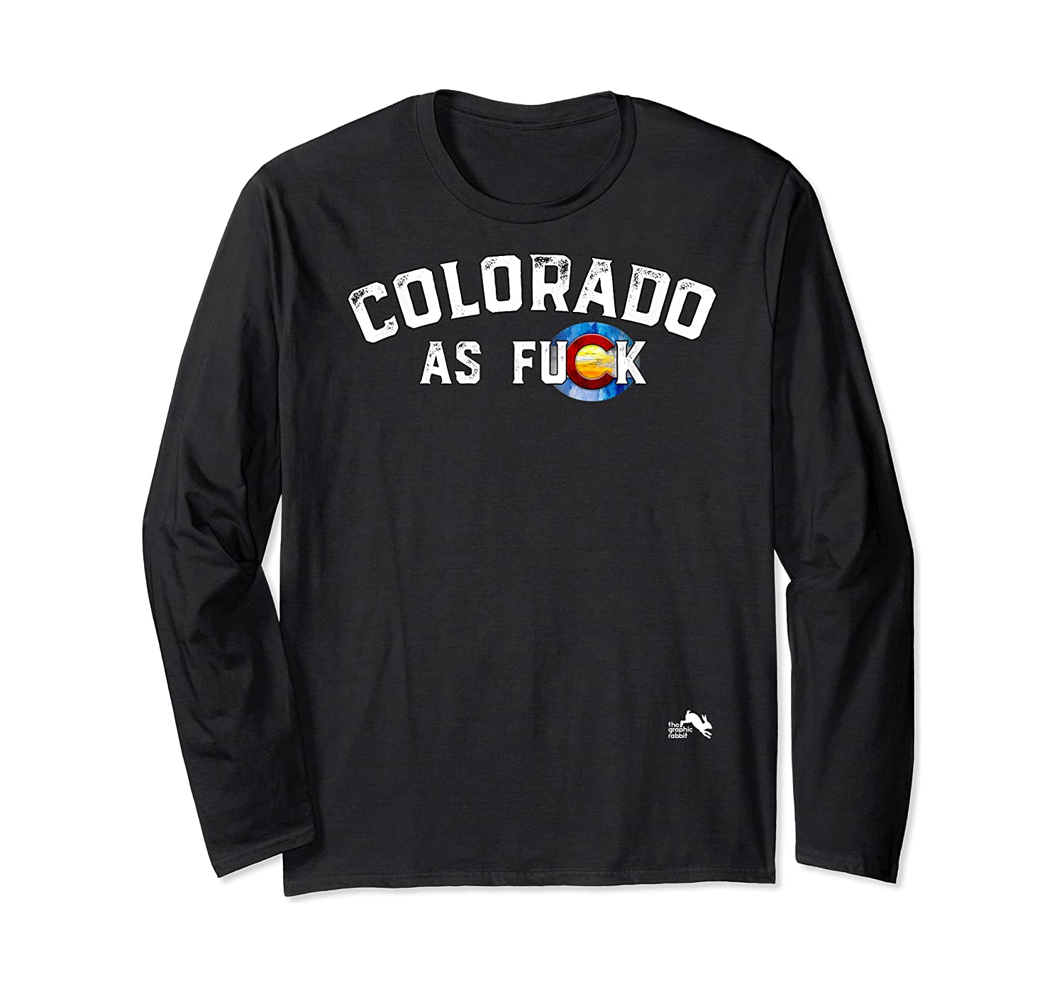 Colorado Shirt Rocky Mountains As Fuck Gift For Cussing Long Sleeve T-shirt