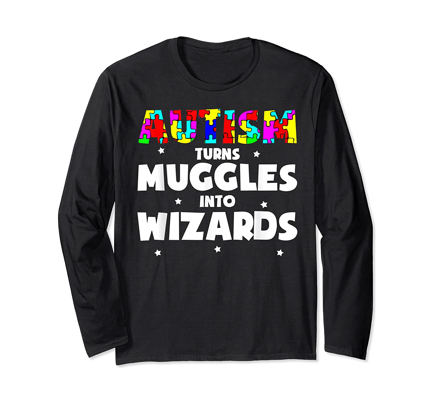 Autism Turns Muggles In To Wizards Autism Awareness Puzzle Shirts Long Sleeve T-shirt