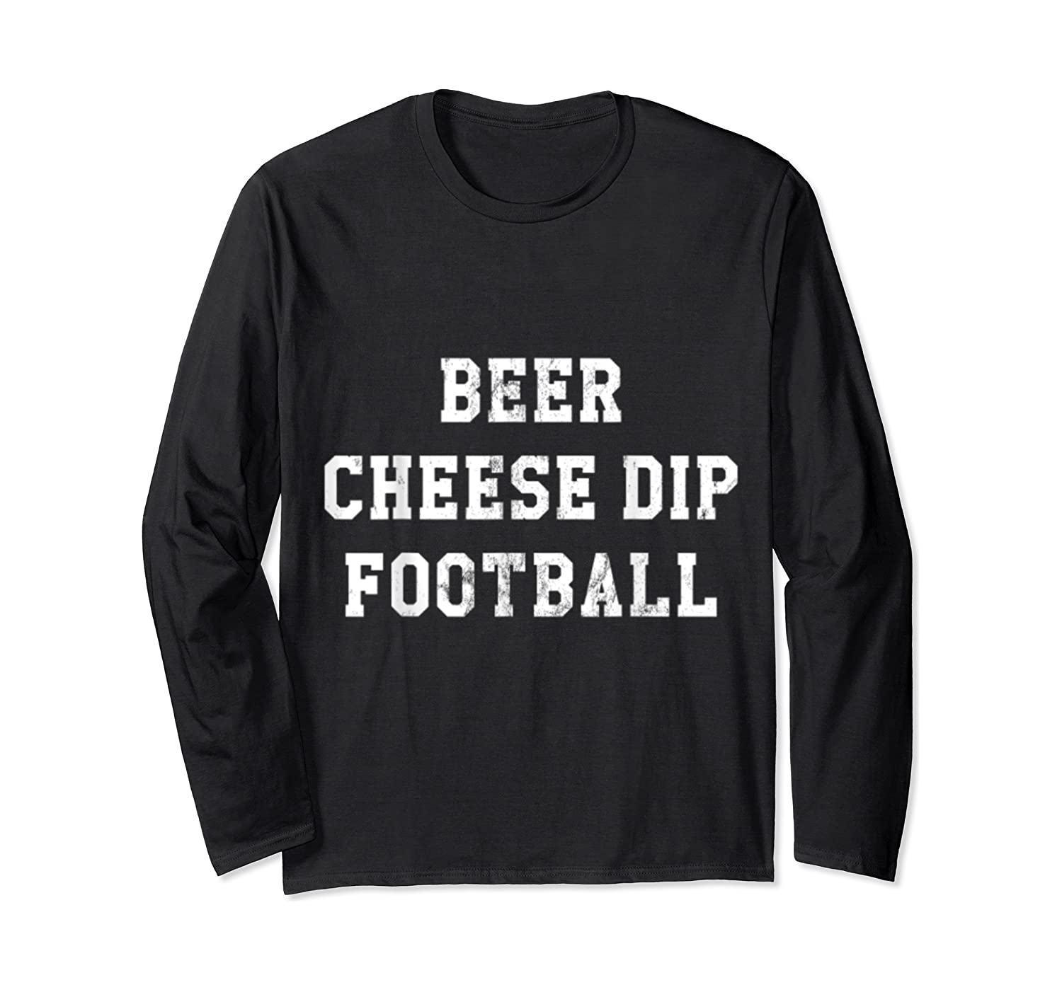Beer Cheese Dip Football Design For Game Day T-shirt Long Sleeve T-shirt