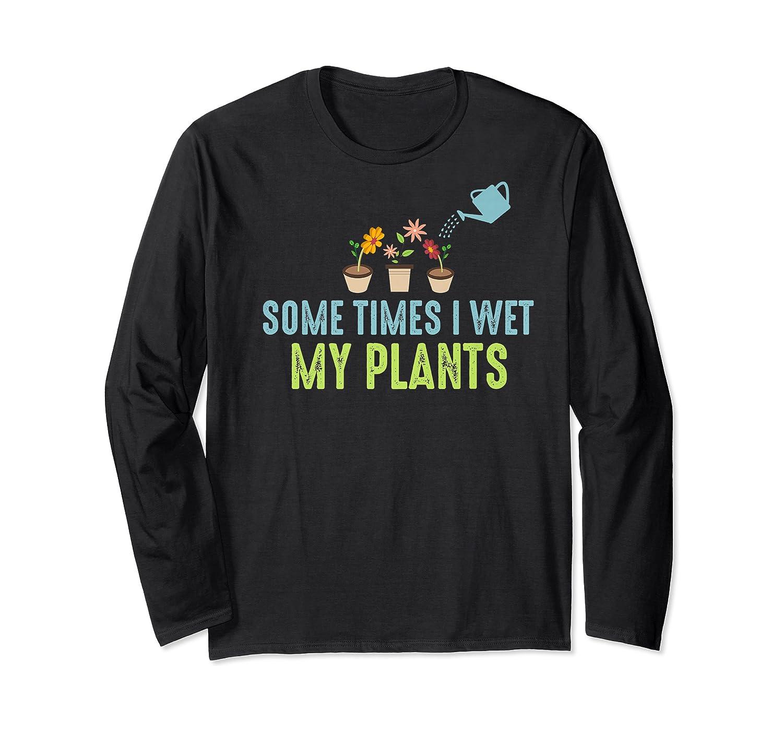 Gardening Flower Garden Gift For Gardener Shirts Long Sleeve T-shirt