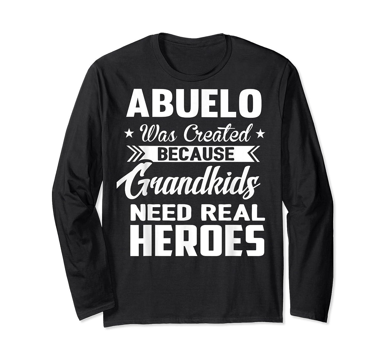 365 Abuelo Funny Grandpa Grandfather Gift Shirts Long Sleeve T-shirt