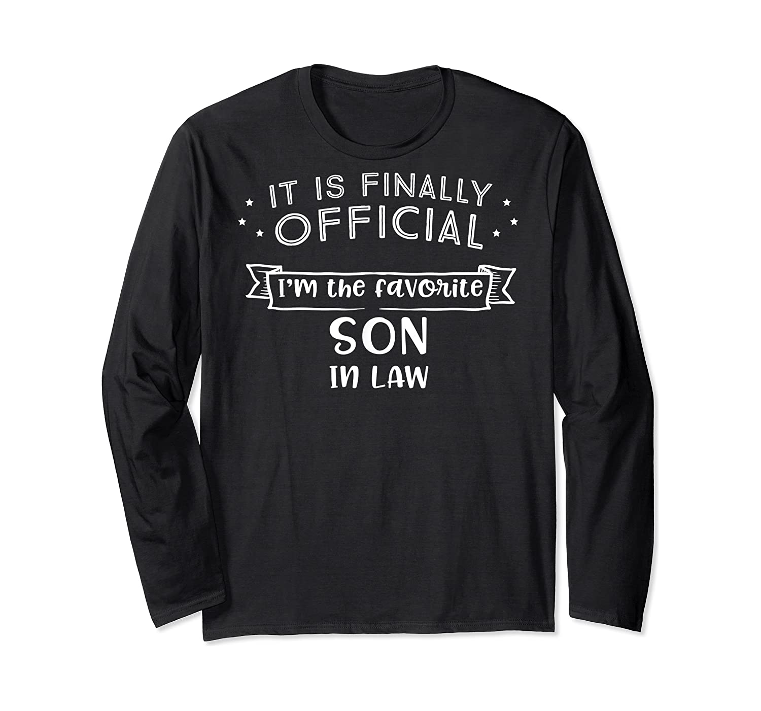 Favorite Son In Law Novelty Gifts Shirts Long Sleeve T-shirt
