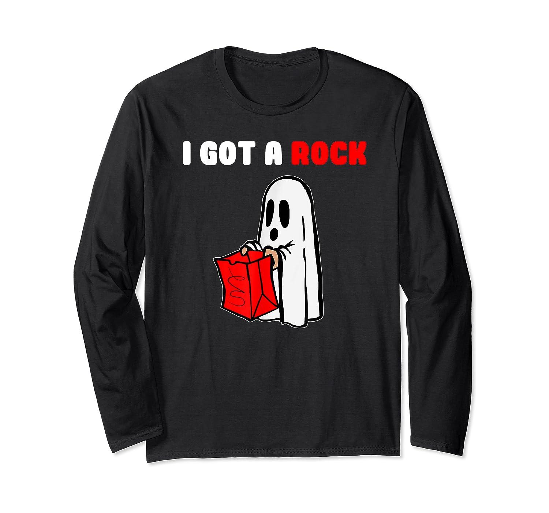 I Got A Rock Halloween Ghost T-shirt Long Sleeve T-shirt