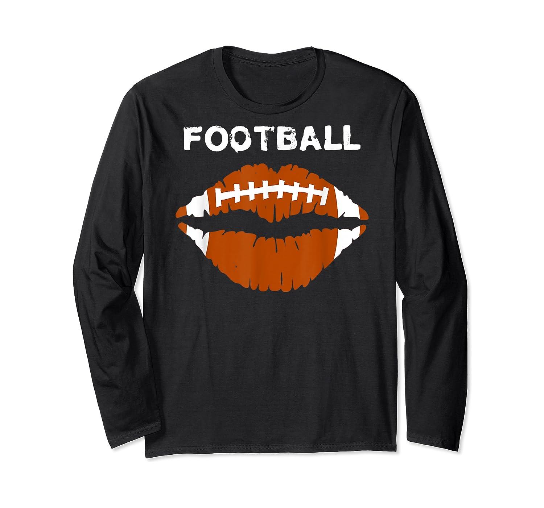 Football Text Sports Football Laces Lip Sporty Shirts Long Sleeve T-shirt