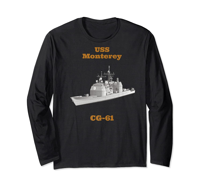 Monterey Cg 61 Navy Sailor Veteran Gift Shirts Long Sleeve T-shirt