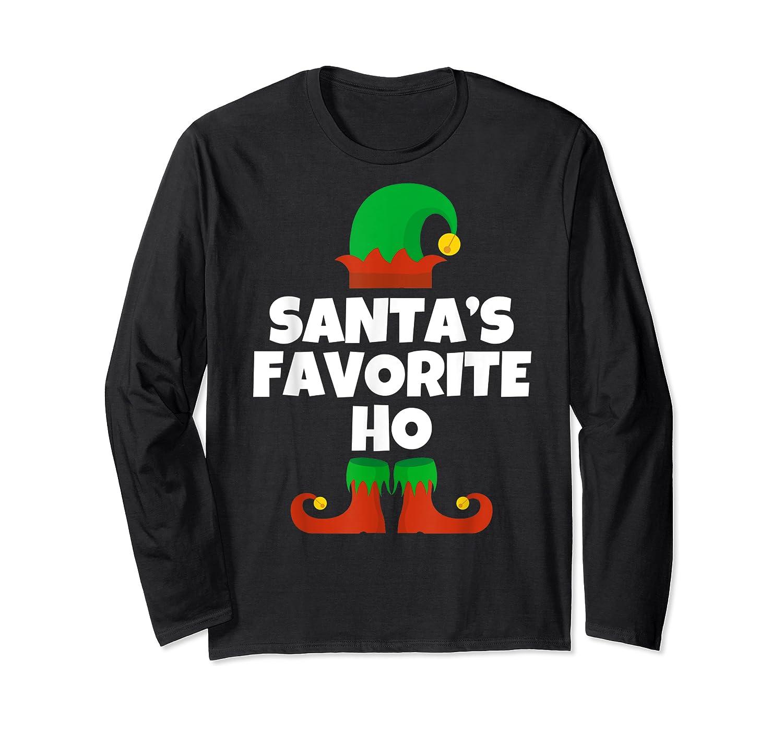 Santa's Favorite Ho Funny Family Christmas Gift T-shirt Long Sleeve T-shirt