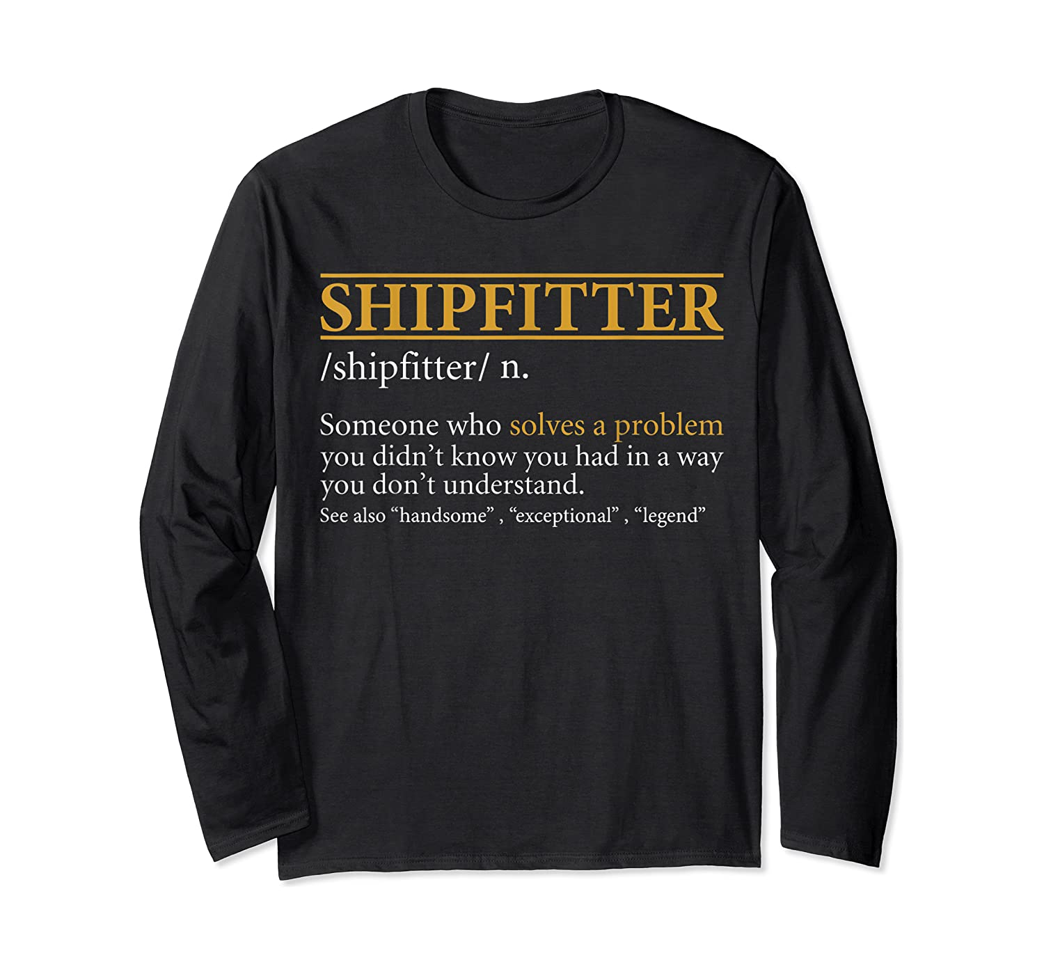 Funny Shipter Definition Birthday Or Christmas Gift Shirts Long Sleeve T-shirt