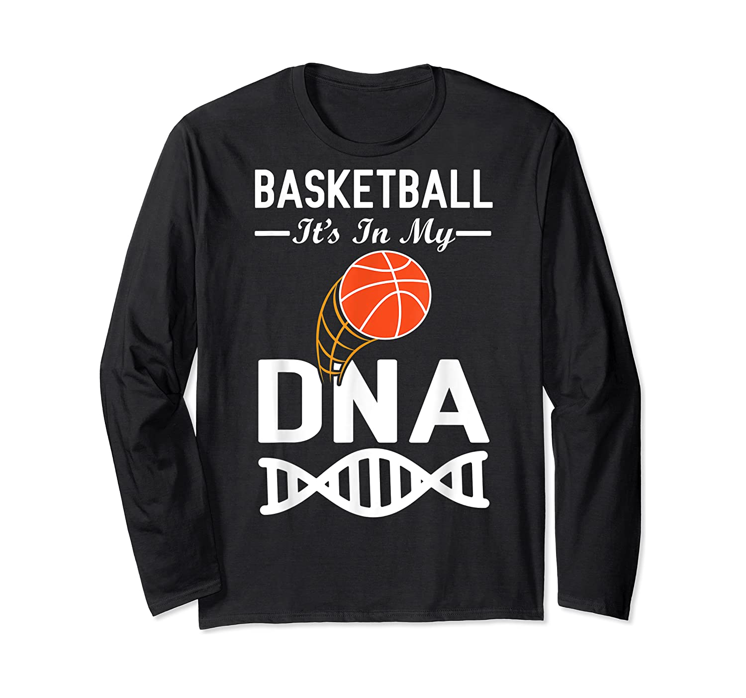 Sports Lover Tees - Basketball It's In My Dna T-shirt Long Sleeve T-shirt